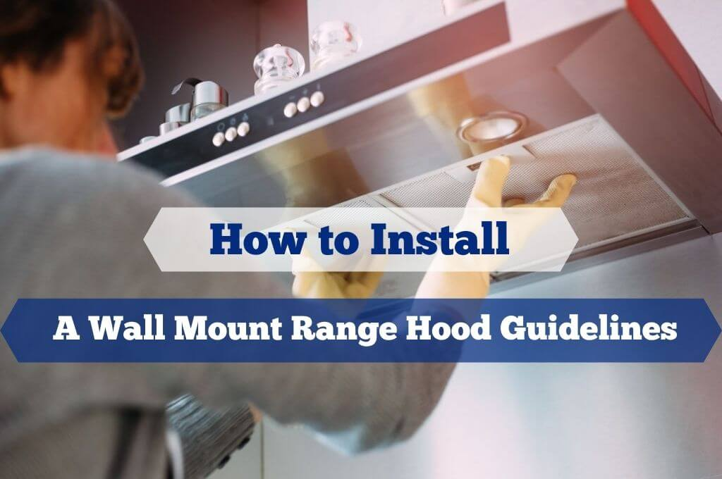 how to install a wall mount range hood